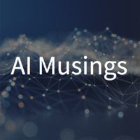 AI Musings