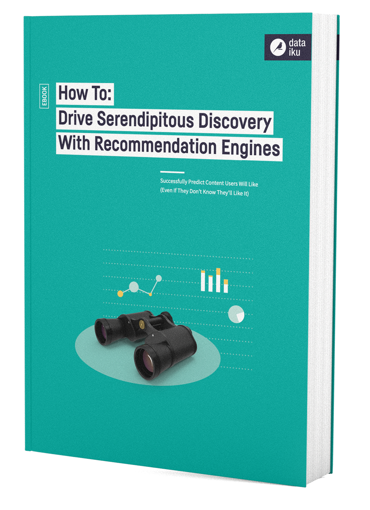 DKU-DATAIKU-EBOOK_COVER-WEB-HOW_TO_DRIVE_SERENDIPITOUS_DISCOVERY_WITH_RECOMMENDATION_ENGINES-BAT_210519