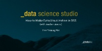 DSS Free Training: How to make the best data visualization